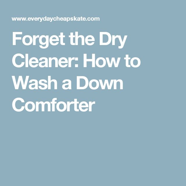 Forget the Dry Cleaner: How to Wash a Down Comforter