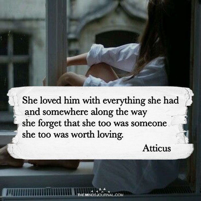 She Loved Him With Everything She Had - https://themindsjournal.com/she-loved-him-with-everything-she-had/