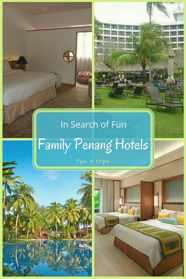 Fun Family Penang Hotels In Batu Ferringhi Tips 4 Trips Penang