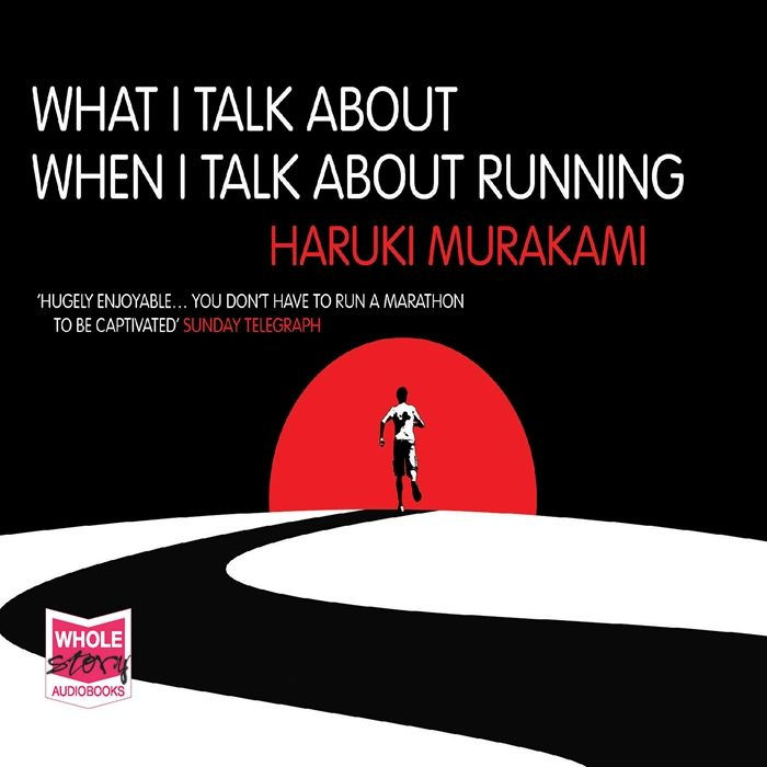 2016 What I Talk About When I Talk About Running Audiobook By