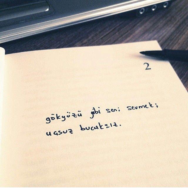 göckyüzü gibi seni sevmek; uçsuz bucaksız.