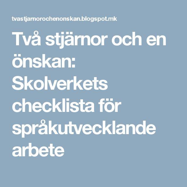 Två stjärnor och en önskan: Skolverkets checklista för språkutvecklande arbete