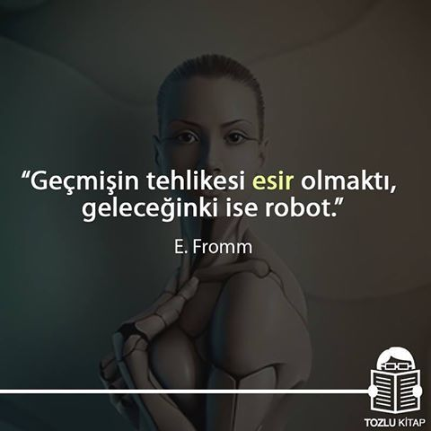 * Erich Fromm