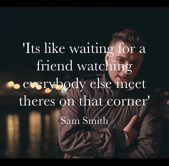 I've told you now~Sam Smith