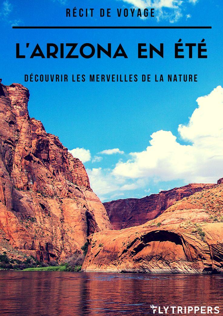 L'Arizona offre tout ce que les amoureux de la nature apprécient. Des merveilles de la nature et une tonne d'activité en plein-air! Lisez ce récit et allez-y faire un tour pour les admirer!