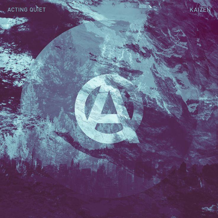 Acting Quiet's new album Kaizen is now available in stores!  https://actingquiet.bandcamp.com/album/kaizen  https://itunes.apple.com/no/album/kaizen/id1159501375  https://open.spotify.com/album/57ZwgGi490931QRxHLYYIv