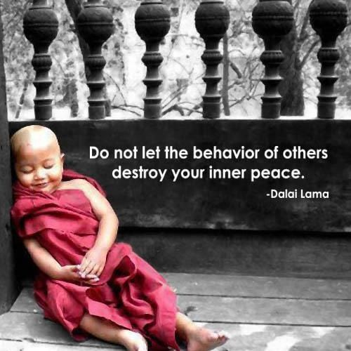 Take a walk, listen to music, enjoy nature, find the thing that helps you connect with your inner peace. Inner peace-protect it.
