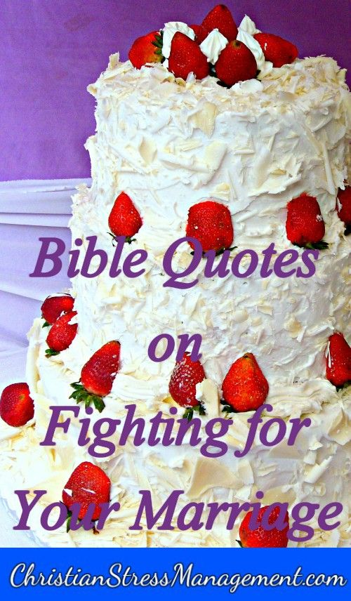 Bible quotes on fighting for your marriage