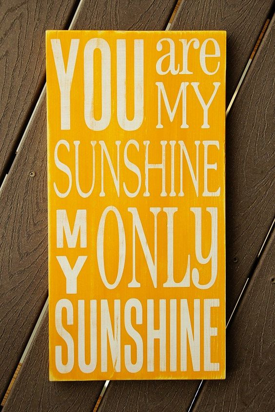 You Are My Sunshine Sign  Distressed  Typography by WordWhipped, $50.00: Sunshine Yellow, Quotes Sunshine, Sunshine Posters, Frames Prints, Yellow Quotes, Art Prints, Sunshine Prints, Holly Stadler, Art Signs
