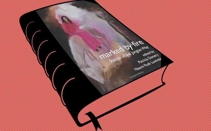 """Marked By Fire: Stories of the Jungian Way"" eds. Patricia Damery and Naomi Ruth Lowinsky Marked By Fire: Stories of the Jungian Way [The Fisher King Review Volume 1] is a soulful collection of essays that illuminate the inner life. Have a look at this formidable list of Jungian Authors and the titles to their essays."