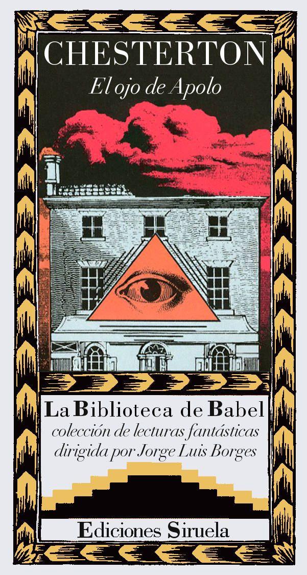 CHESTERTON - El ojo de Apolo (Siruela. La Biblioteca de Babel, n.º 15)