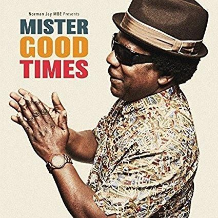 Norman Jay - Mister Good Times