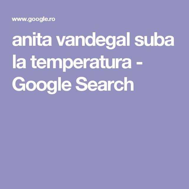 anita vandegal suba la temperatura - Google Search
