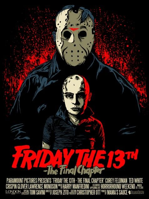 Friday the 13th: The Final Chapter poster art by Christopher Ott is pretty dynamic thanks to his expertly placed reds AND his dynamic layout. Love the way he placed Jason and young Tommy Jarvis (Feldawg) in the layout. Iconic to say the least.