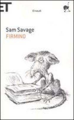 Libro Firmino di S. Savage | A masterpiece.