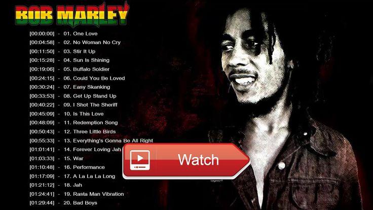 Bob Marley Greatest Hits Reggae Songs 17 Bob Marley Full Playlist  Bob Marley Greatest Hits Reggae Songs 17 Bob Marley Full Playlist Bob Marley Greatest Hits Reggae Songs 17 Bob Marl