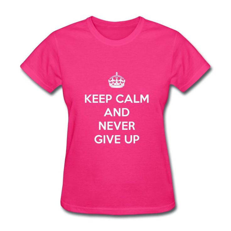 Keep Calm and Never Give Up #NeverGiveUp #motivation