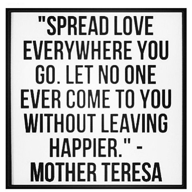 Spread Love Quotes: 272 Best Images About Mother Theresa Quotes On Pinterest