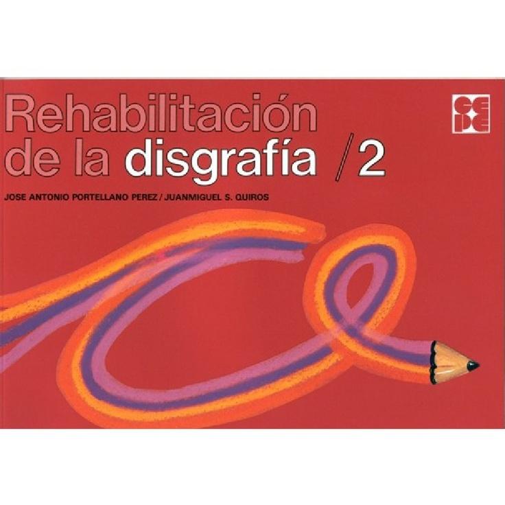 Rehabilitacion de La Disgrafia 2 - Parcial