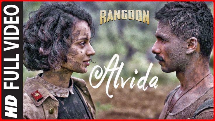 Alvida Full Video Song   Rangoon   Saif Ali Khan, Kangana Ranaut, Shahid...