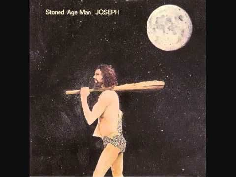 Joseph - Stoned Age Man (1969) - Full Album ... Everthything was better back then
