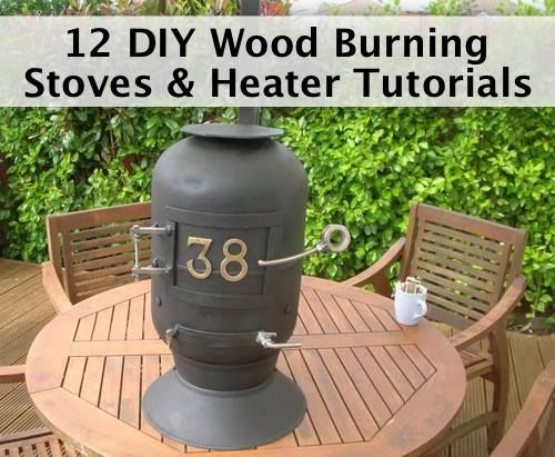 12 DIY Cheap Wood Burning Stoves & Heater Tutorials  http://homestead-and-survival.com/12-diy-cheap-wood-burning-stoves-heater-tutorials/  Learn to make your own wood burning stove out of common items.
