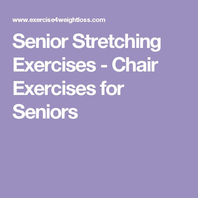 1000 Ideas About Exercises For Seniors On Pinterest