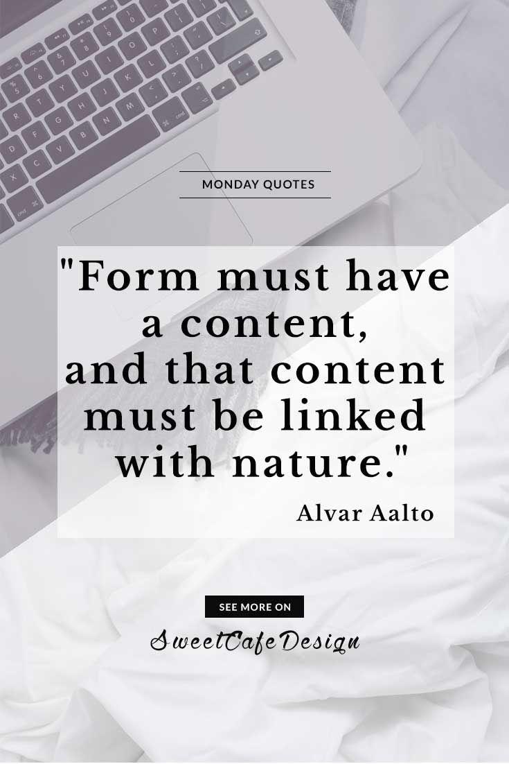 Monday quotes: Alvar Aalto - Architettura, Interiors, Design, Arte