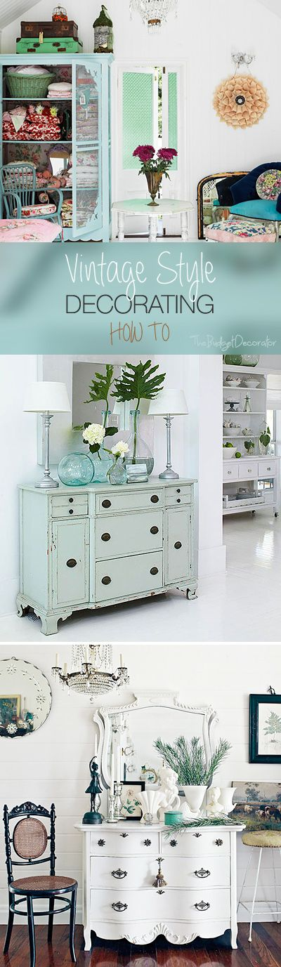 Vintage Style Decorating • How to tips & ideas on how to decorate with vintage finds!