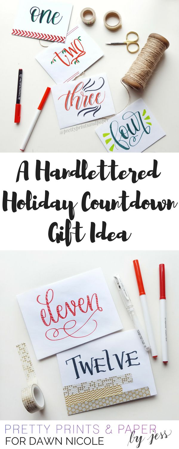 Hand Lettered Holiday Countdown Gift Tutorial. Make any holiday or celebration countdown sweeter with a little gift every day, topped with a hand-lettered touch.