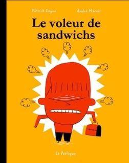 Voleur de sandwich,le