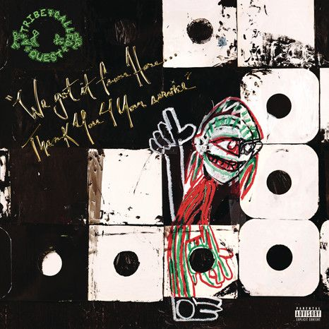A Tribe Called Quest : We Got It From Here... Thank You 4 Your Service 2xLP