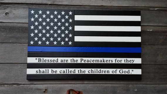 Law Enforcement Thin Blue Line Wood Flag with Mathew 5:9 quote, Police Flag, Wooden Flag, Wall Art, Police, Blue line