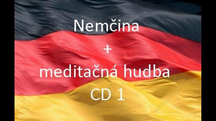 Nemčina do ucha 1+meditačná hudba