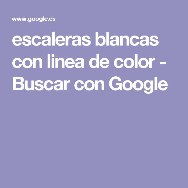 escaleras blancas con linea de color - Buscar con Google