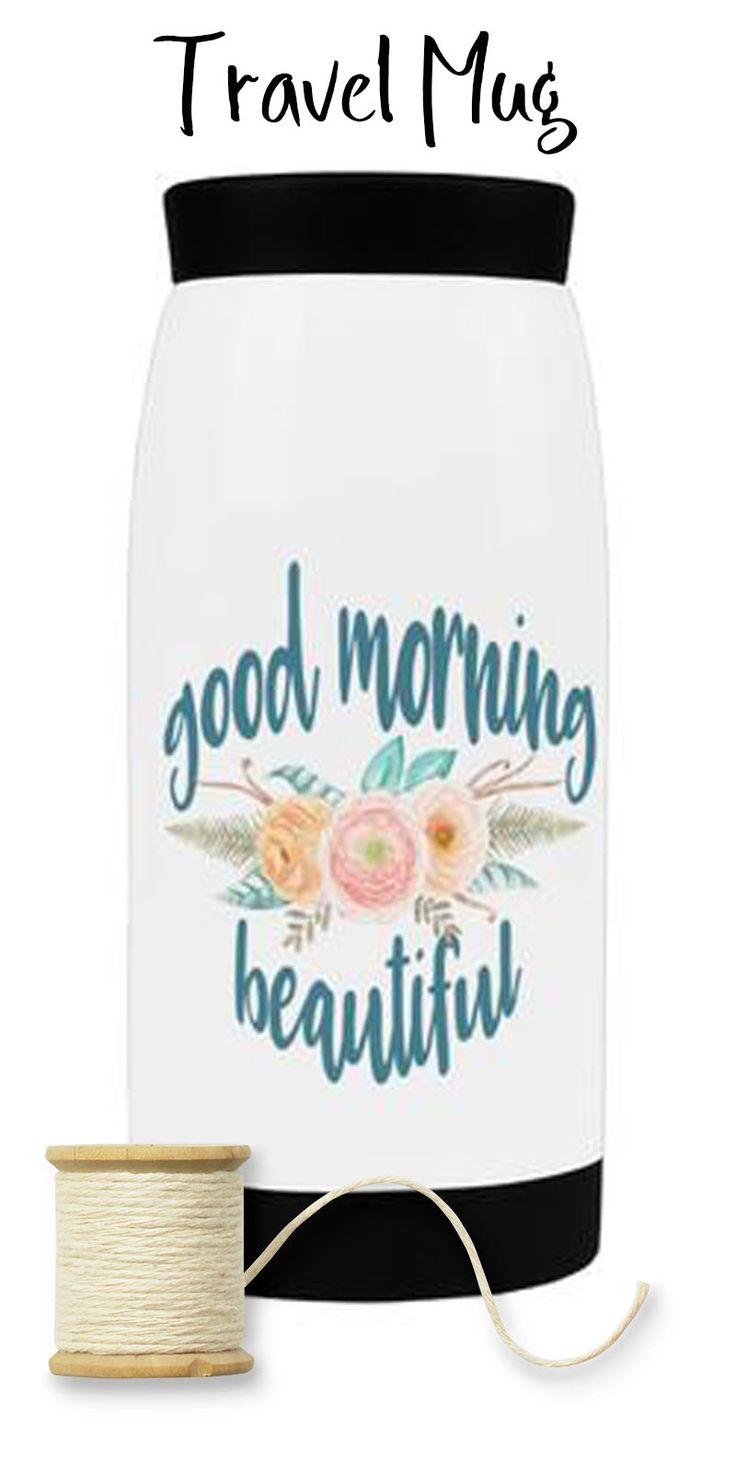 https://praisequotes.myshopify.com/products/good-morning-beautiful-travel-mug-12-oz