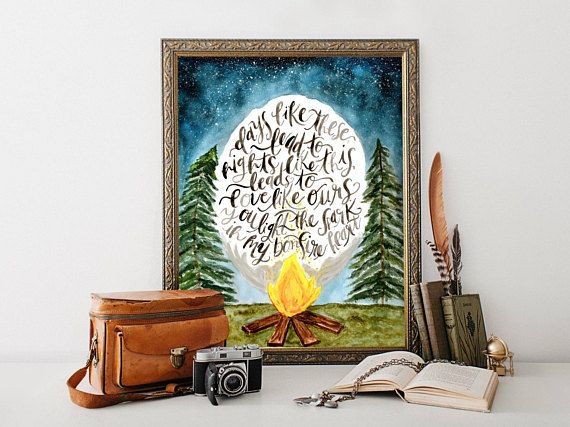 DESCRIPTION This colorful modern print is a hand lettered and painted lyric by James Blunt which reads DAYS LIKE THESE LEAD TO NIGHTS LIKE THIS LEADS TO LOVE LIKE OURS, YOU LIGHT THE SPARK IN MY BONFIRE HEART. Its a perfect print reminder to get out and explore the world and the wild or to