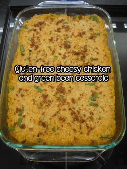 Gluten-free Cheesy #Chicken And Green Bean #Casserole #Recipe – The ...