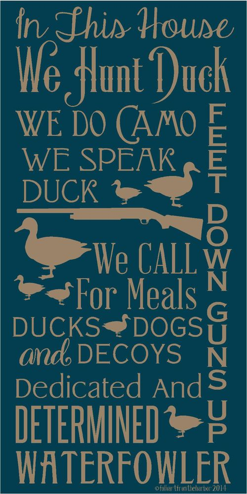 PRIMITIVE STENCIL IN THIS HOUSE WE HUNT DUCK 12X24 .007 MIL FREE SHIPPING #FolkArtFromTheHarbor