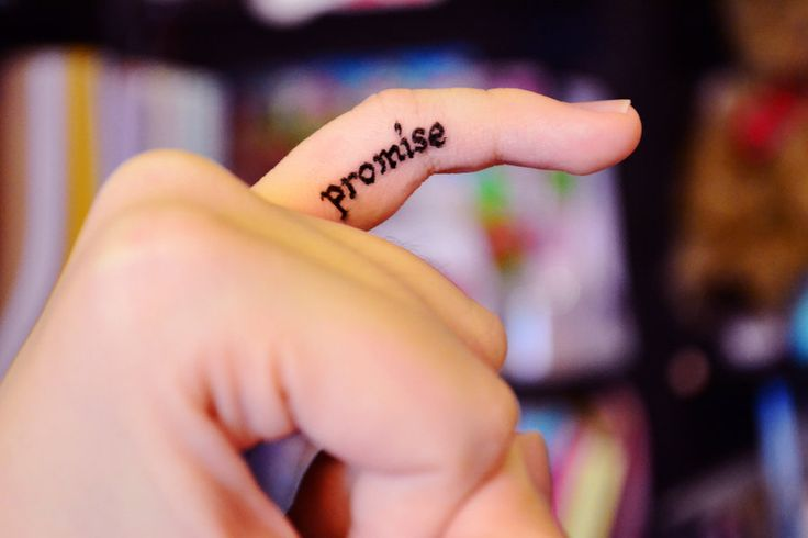 pinky promise...could be a cute tat