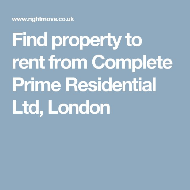 Find property to rent from Complete Prime Residential Ltd, London