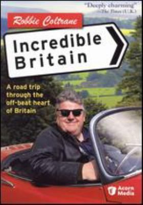 Incredible Britain  (DVD) : Join actor Robbie Coltrane as he shows viewers the back roads of London to Glasgow, stopping along the way to learn of some of the more interesting customs of the local people.