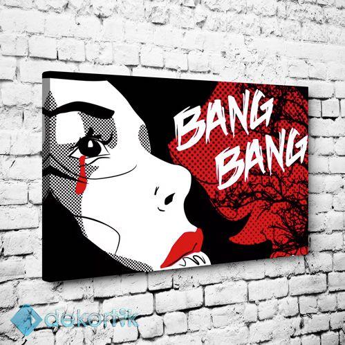 Bang Bang Tablo #pop_art_kanvas_tablo #ünlü_tabloları