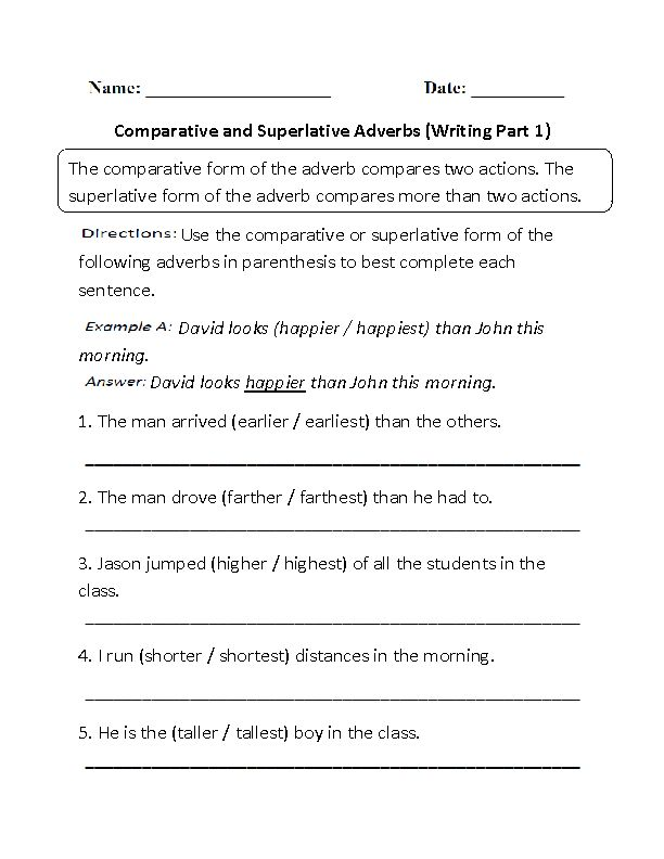 Writing Comparative and Superlative Adverbs Worksheet Part 1