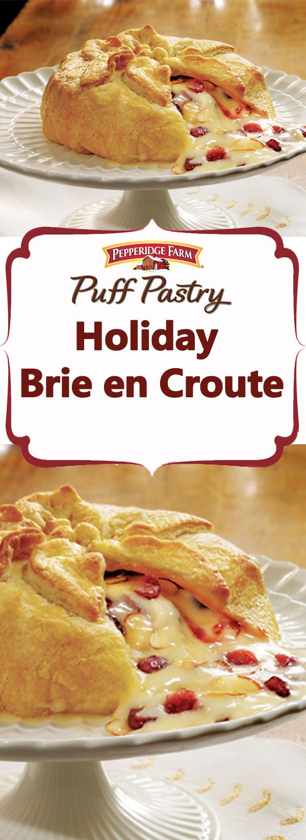 Pepperidge Farm Puff Pastry Holiday Brie en Croute Recipe. This Puff Pastry-wrapped soft cheese, topped with cranberries, apricots and almonds, is an all-time holiday favorite appetizer. It's so good, you'll want to serve it at every gathering