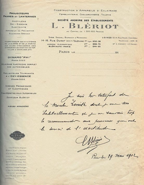 """Three years after crossing the Channel, Louis Blériot stated: """"I am extremely satisfied with the Zenith watch, which I use regularly, and cannot recommend it highly enough to people in search of precision."""""""