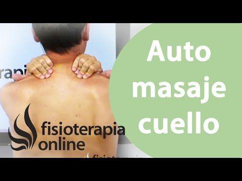 Cervicalgia, ejercicios para aliviar el dolor de cuello / Fisioterapia a tu alcance - YouTube