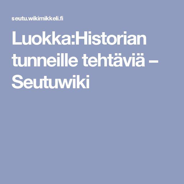 Luokka:Historian tunneille tehtäviä – Seutuwiki