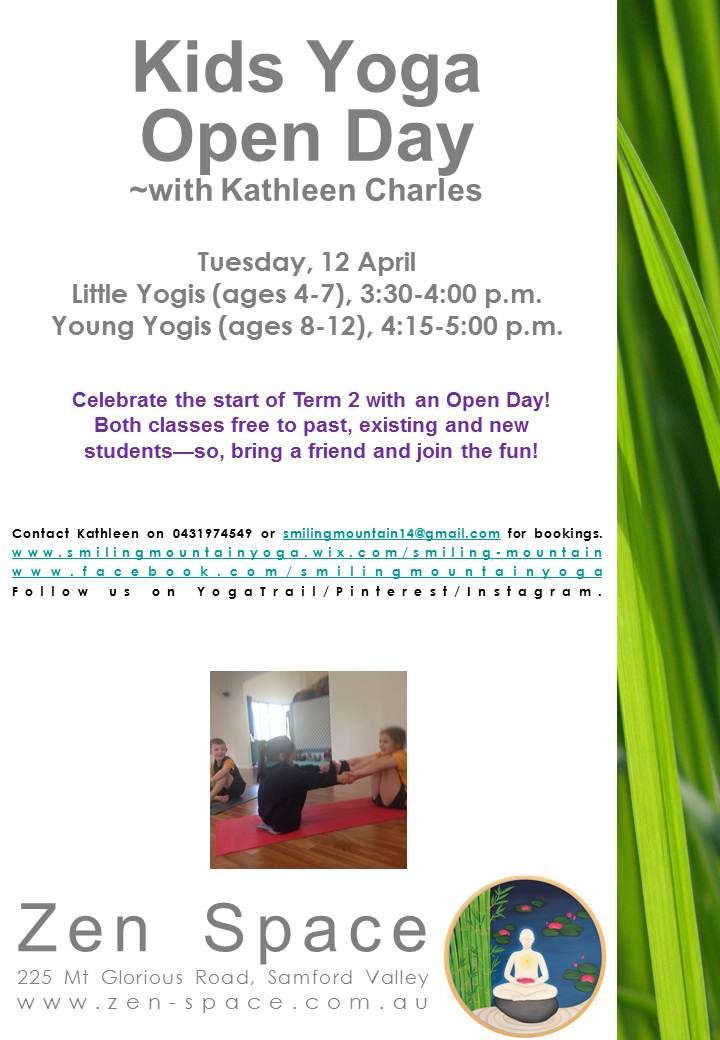 It's back to school, so back to kids yoga, too! Join us for an Open Day to begin Term 2 tomorrow in Samford at Zen Space. #smilingmountainyoga #zenspace #samfordvalley #thingstodoinbrisbane #yoga #brisbaneyoga #brisbanekids #healthykids #activekids