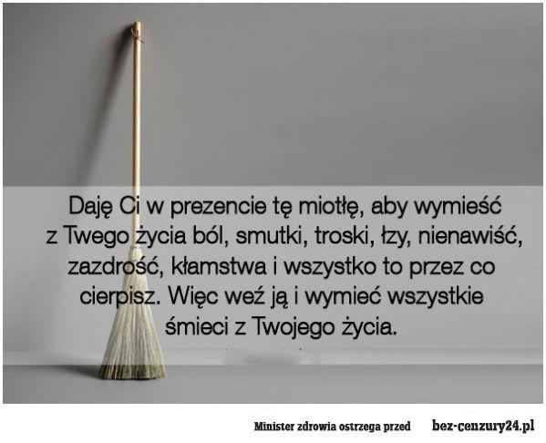 Miotła w prezencie - Absurdy polskiego internetu: śmieszne obrazki, filmy z Facebook, nasza-klasa, fotka.pl i innych.
